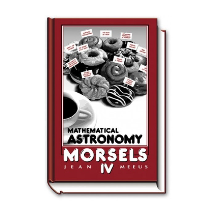 Mathematical Astronomy Morsels IV
